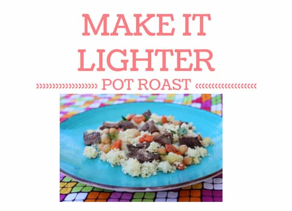 how to make pot roast lighter