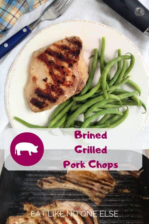 Brined Grilled Pork Chops