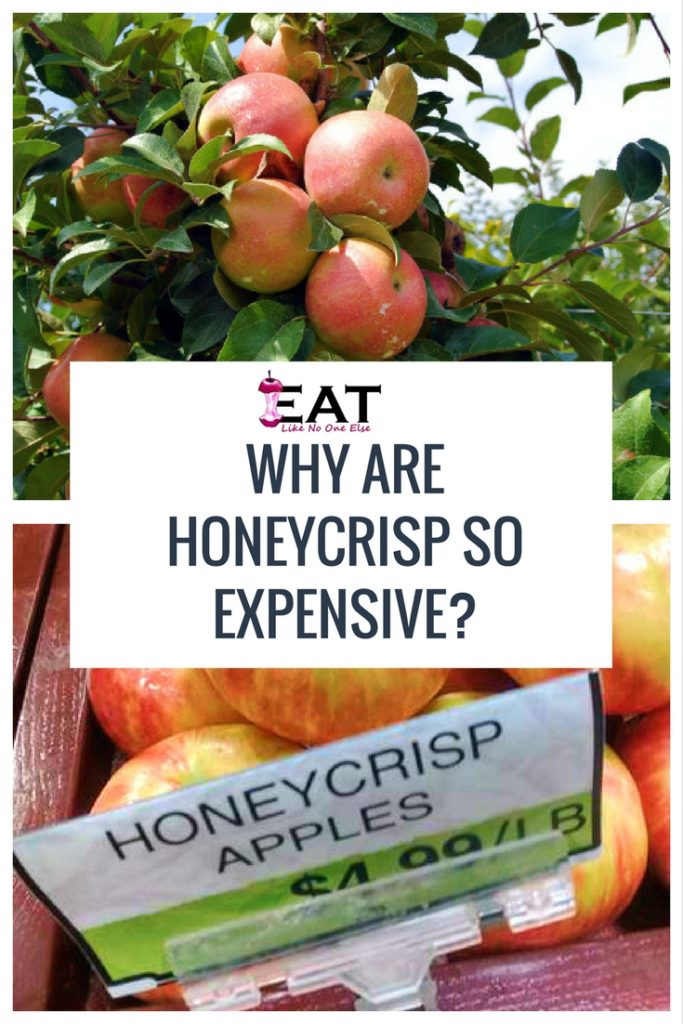 Why are Honeycrisp apples so expensive, the reasons they cost more money than other apples.