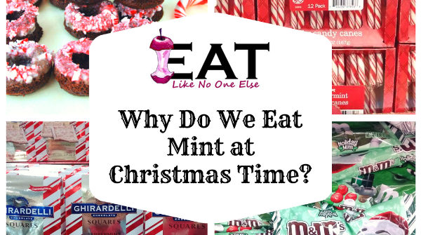 Why Mint at Christmas Time Peppermint