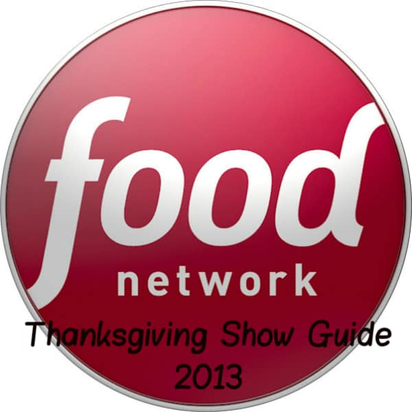Food Network Thanksgiving Show Guide 2013