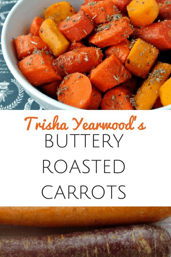 Trisha Yearwoods Buttery Roasted Carrots Pinterest