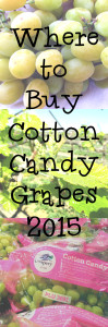 Where to Buy Cotton Candy Grapes in 2015