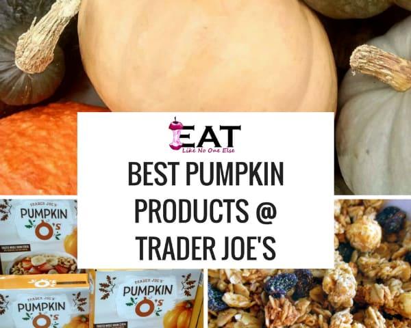 Best Pumpkin Products at Trader Joe's Pumpkin Os Granola Edible Pumpkins