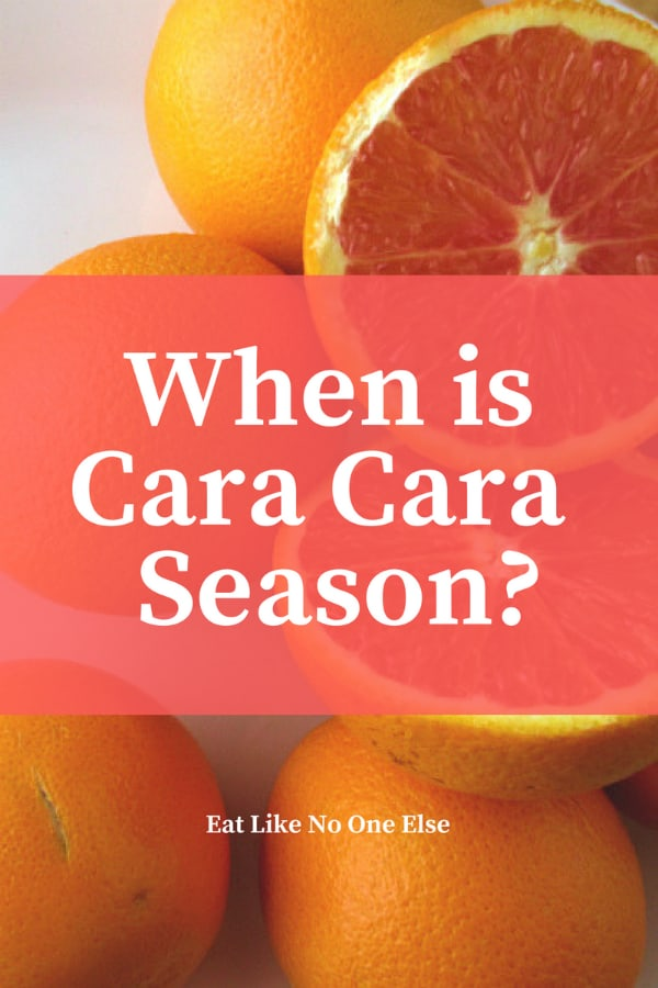 When is Cara Cara Red Pink Navel Oranges Season