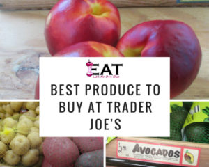 Best Produce to buy at Trader Joe's