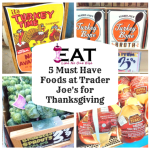 5 Foods for Thanksgiving at Trader Joe's