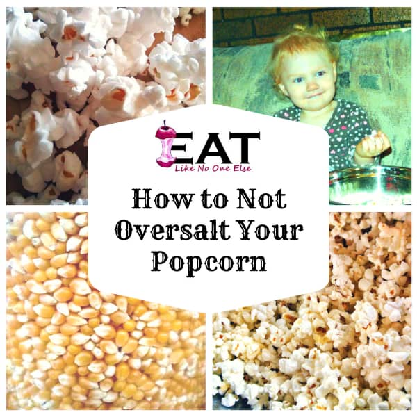 How to Not Oversalt Your Popcorn