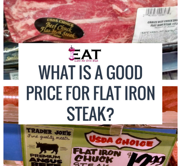 What Is A Good Price For Flat Iron Steak?