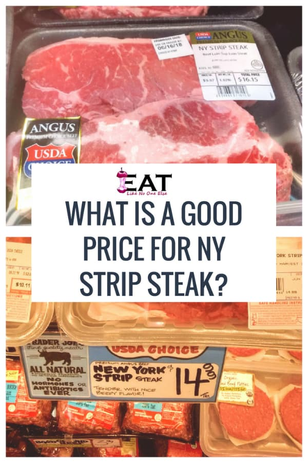 What Is a Good Price for NY Strip