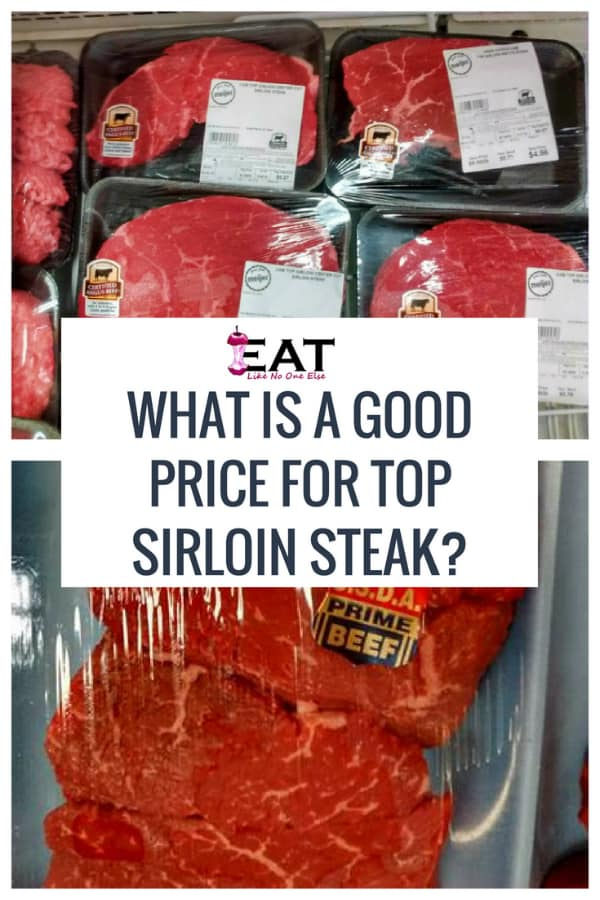 What Is a Good Price for Top Sirloin