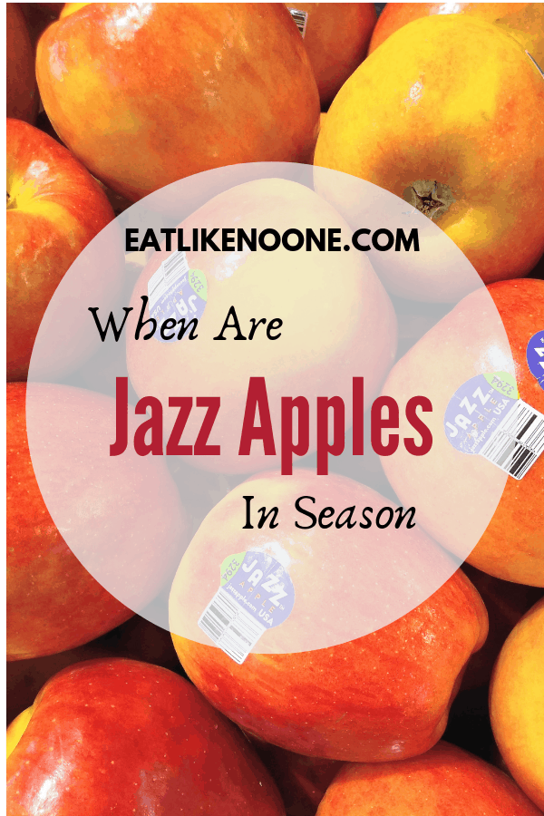 "Jazz apples with the words ""When are Jazz Apples in Season"" overlayed."