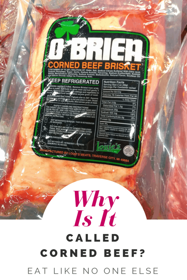 """A picture of pacaged O'Brien Corned Beef Brisket with the words """"Why Is It Called Corned Beef"""" underneath."""