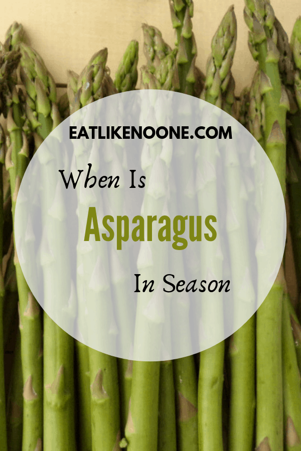 When and How Long is Asparagus Season?