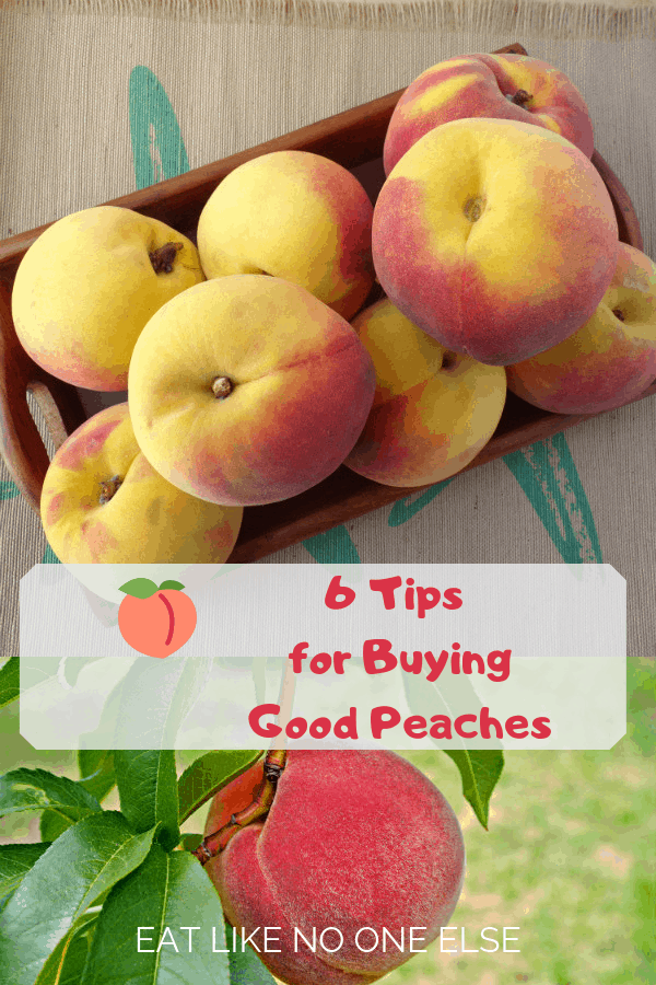 How to Buy Good Peaches