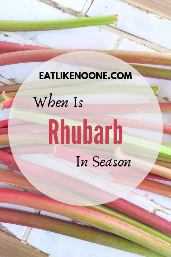When is Rhubarb In Season