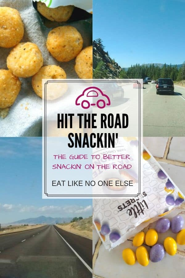 Hit the Road Snackin Guide to Better Snacking