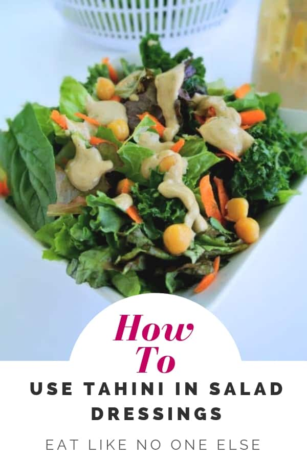 How to use Tahini in Salad Dressings