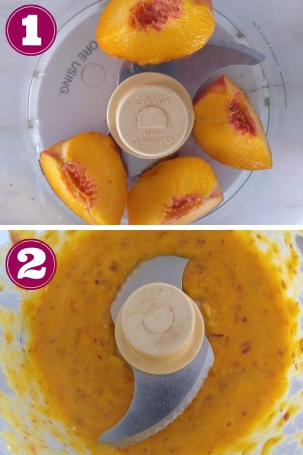 Step 1 shows peaches that have been quartered in a food processor. Step 2 shows the peaches have been pureed by the food processor blade.
