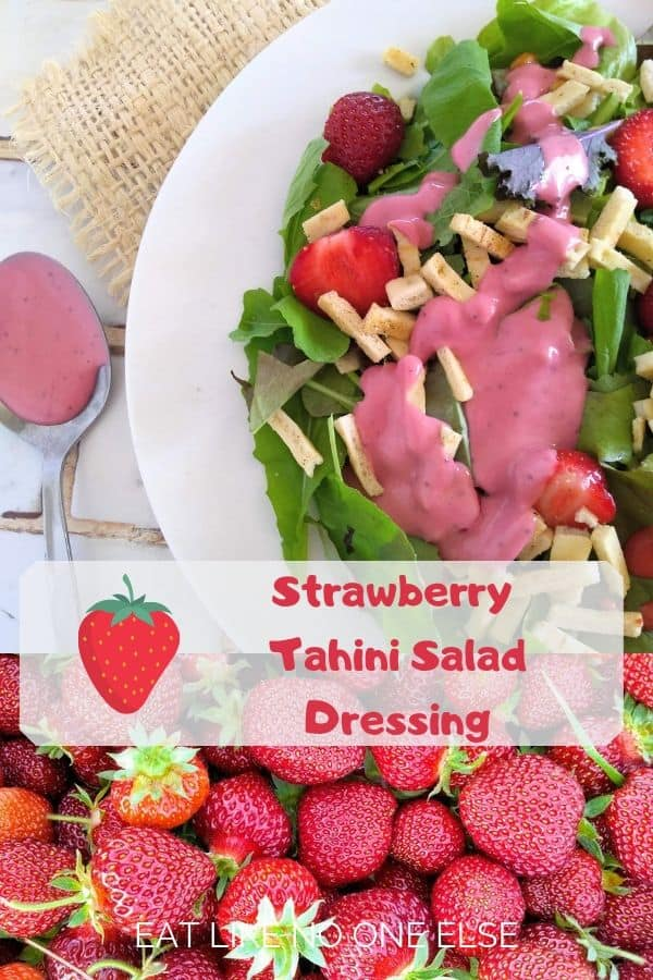 Strawberry Tahini Salad Dressing