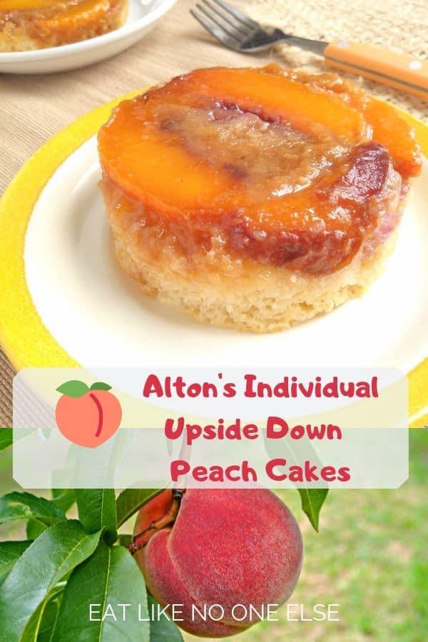 Alton Brown's Individual Upside Down Peach Cakes