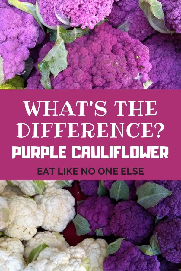 """A display of white and purple cauliflower with the words """"What's the Difference - Purple Cauliflower"""" over top."""