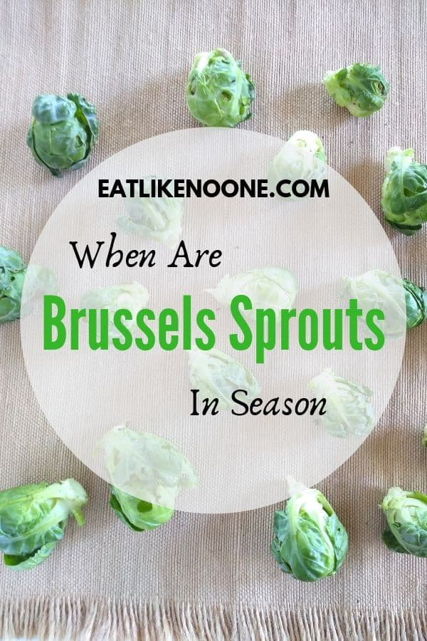 When are Brussels Sprouts in Season?