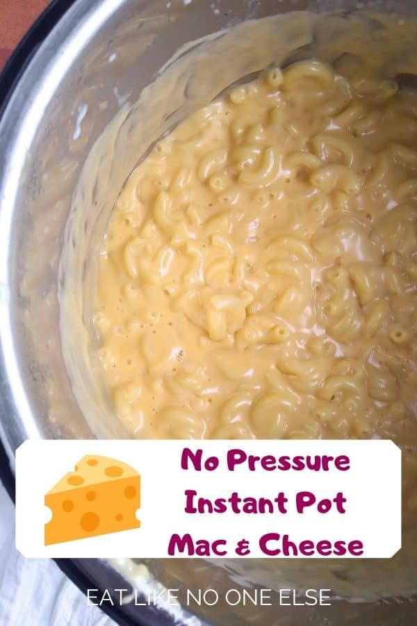 No Pressure Instant Pot Mac & Cheese