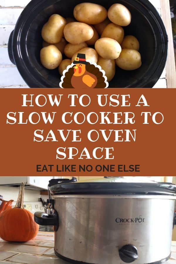 How to use a Slow Cooker to Save Oven Space on Thanksgiving