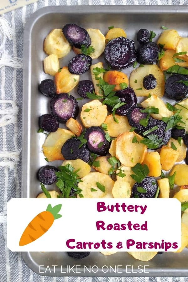 Buttery Roasted Carrots & Parsnips