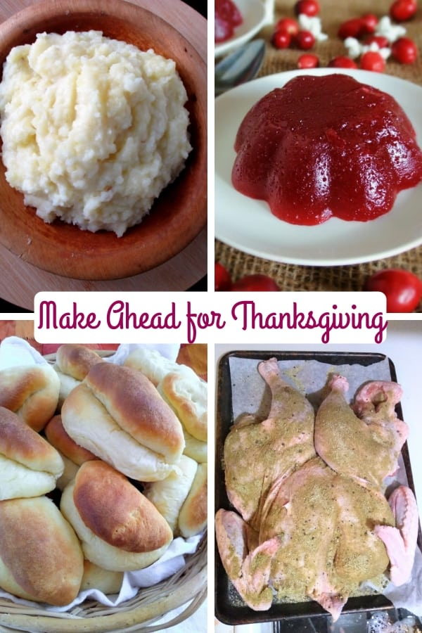 Make ahead for Thanksgiving