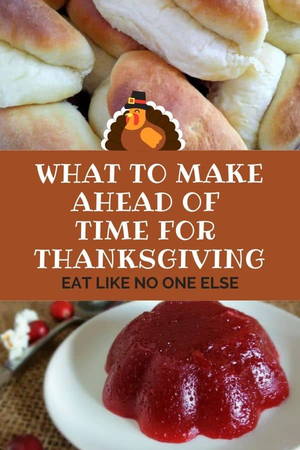 What to Make ahead of time for Thanksgiving