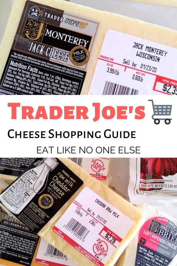 Trader Joe's Cheese Shopping Guide