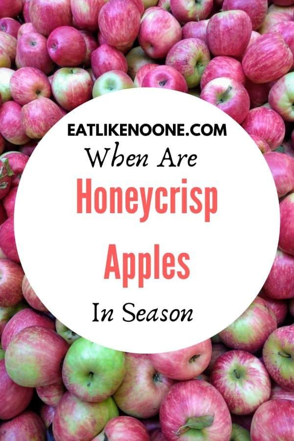 When are Honeycrisp Apples in Season
