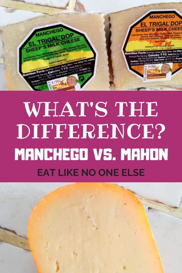 "Blocks of Manchego cheeses of different ages appear above some Mahon cheese with the words ""What's the Difference Between Manchego and Mahon"" in between."