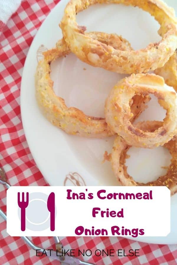 Ina's Cornmeal Fried Onion Rings