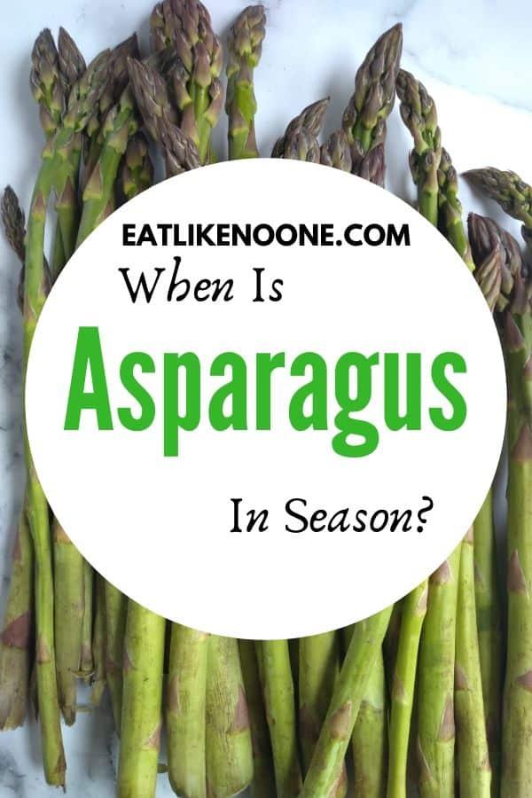 When is Asparagus in Season