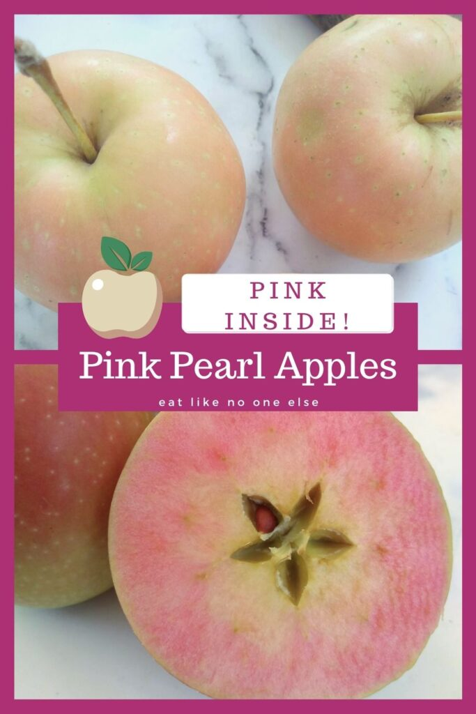 "A collage of Pink Pearl apples with some of them cut open to show the pink flesh. The words ""Pink Inside - Pink Pearl apples"" is in the center."
