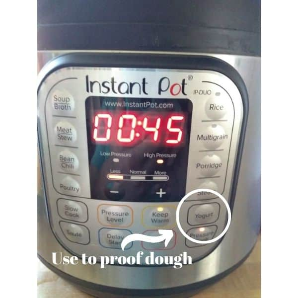 """Instant Pot is shown with a circle around the Yogurt button and an arrow pointing to it that says """"Use to proof dough""""."""