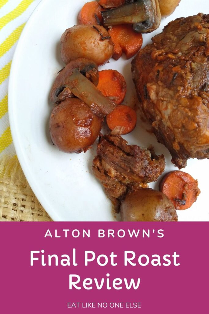 "A white plate with pot roast meat, carrots, whole baby potatoes, and mushrooms on top of a white and yellow striped towel and a piece of burlap. The words underneath say ""Alton Brown's Final Pot Roast Review""."