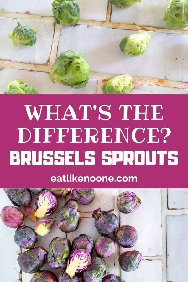 """A collage with green Brussels sprouts on top, the words """"What's the Difference Brussels Sprouts"""" in the middle, and purple Brussels sprouts on the bottom."""
