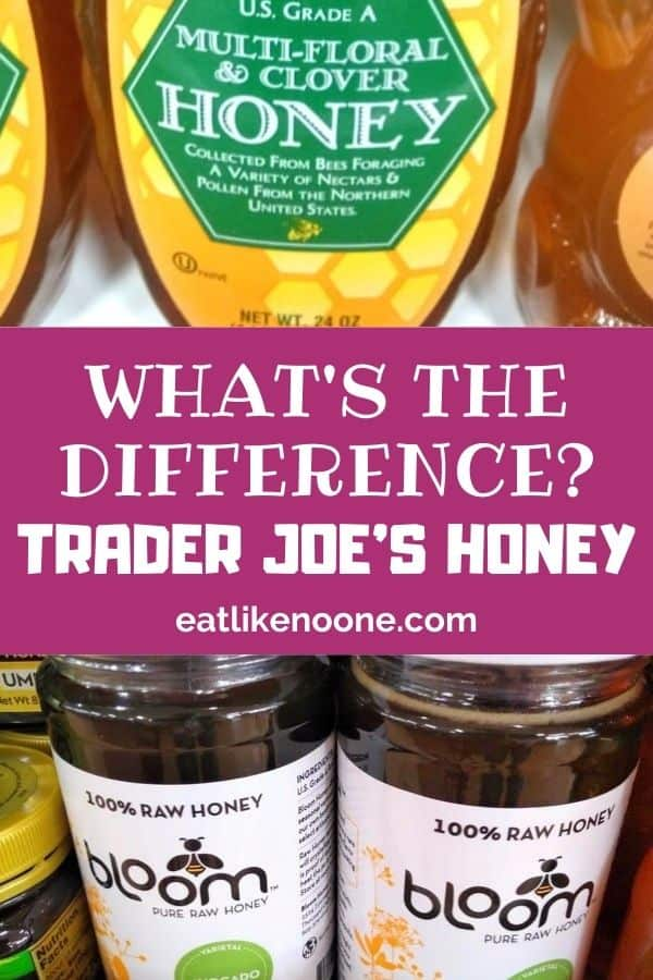 """A collage with Multi-Floral & Clover Honey on the top and Bloom Avocado Honey at the bottom with the words """"What's the Difference - Trader Joe's Honey"""" in the middle."""