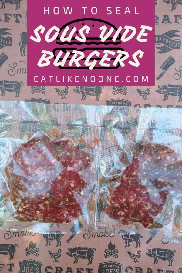 """Two vacuum sealed burgers in a divided plastic pouch on top of a butcher paper with the words """"How to seal Sous vide burgers"""" in a maroon box at the top."""