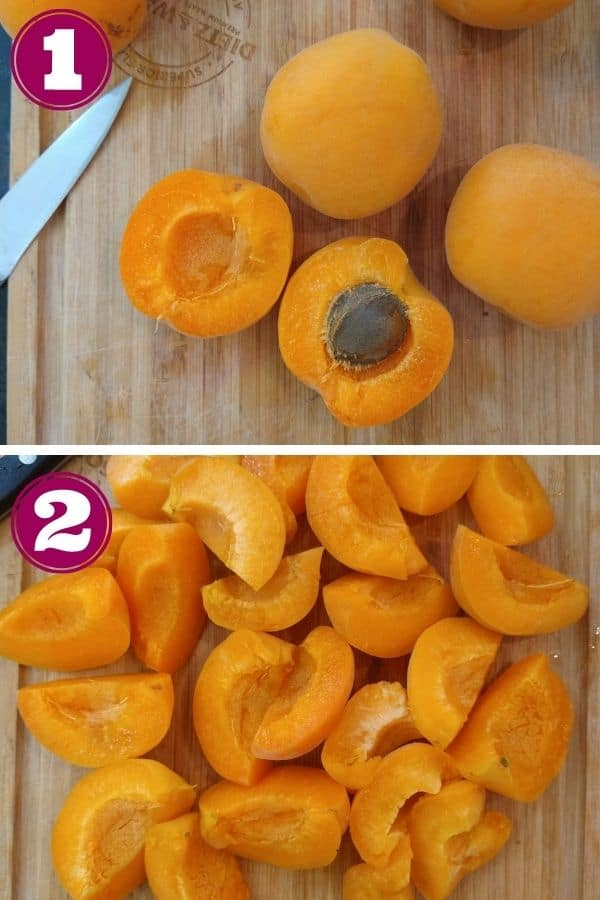 Step 1 slice the apricots in half and remove the pits Step 2 shows the apricots cut into quarters sitting on a cutting board.